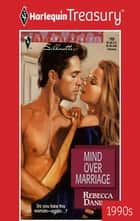 Mind Over Marriage ebook by Rebecca Daniels