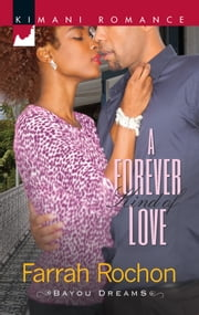 A Forever Kind of Love ebook by Farrah Rochon