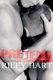 Pretend ebook by Riley Hart