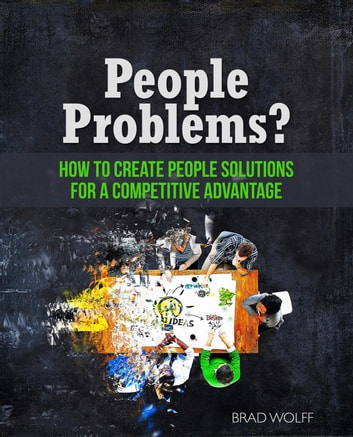 People Problems? ebook by Brad Wolff