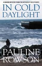 In Cold Daylight ebook by Pauline Rowson