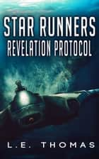 Star Runners: Revelation Protocol ebook by