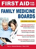 First Aid for the Family Medicine Boards, Second Edition ebook by Michael Mendoza, Diana Coffa, Tao Le