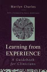 Learning from Experience - Guidebook for Clinicians ebook by Marilyn Charles
