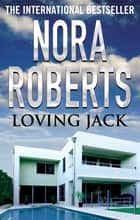 Loving Jack ebook by