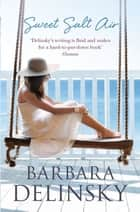Sweet Salt Air ebook by Barbara Delinsky