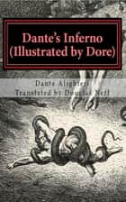 Dante's Inferno [translated] ebook by Dante Alighieri,Douglas Neff
