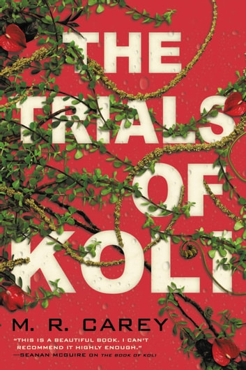 The Trials of Koli eBook by M. R. Carey