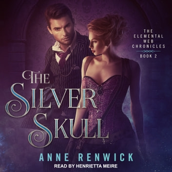 The Silver Skull audiobook by Anne Renwick