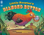Little Rooster's Diamond Button ebook by Margaret Read MacDonald,Will Terry