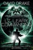 Lt. Leary, Commanding ebook by
