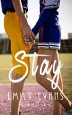Stay ebook by Emily Evans
