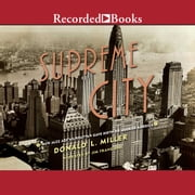 Supreme City - How Jazz Age Manhattan Gave Birth to Modern America audiobook by Donald L. Miller