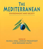 The Mediterranean - Environment and Society ebook by Taylor and Francis