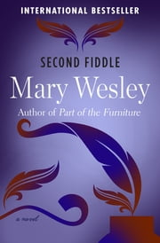 Second Fiddle - A Novel ebook by Mary Wesley
