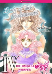 The Darkest Whisper 2 (Harlequin Comics) - Harlequin Comics ebook by Gena Showalter,Rurika Fuyuki