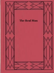 The Real Man ebook by Francis Lynde