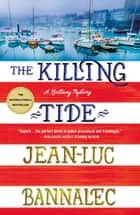 The Killing Tide - A Brittany Mystery ebook by