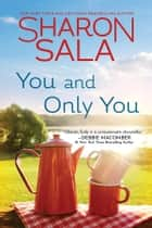 You and Only You ebook by Sharon Sala