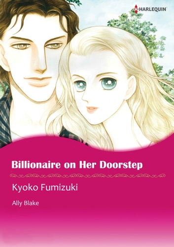 BILLIONAIRE ON HER DOORSTEP (Harlequin Comics) - Harlequin Comics ebook by Ally Blake