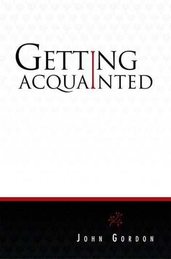 Getting Acquainted ebook by John Gordon