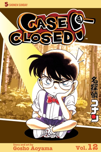Case Closed, Vol. 12 - Who Shanked Teddy? ebook by Gosho Aoyama