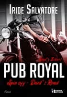 Pub royal - Devil's Road, T4 ebook by Iride Salvatore