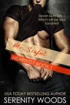Mr. Sinful - Heartfelt, #1 ebook by Serenity Woods