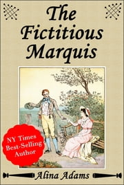 The Fictitious Marquis ebook by Alina Adams