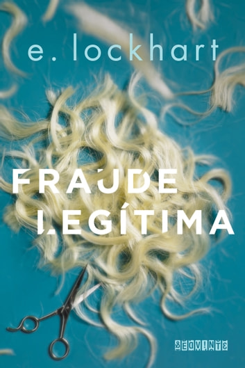 Fraude legítima ebook by E. Lockhart