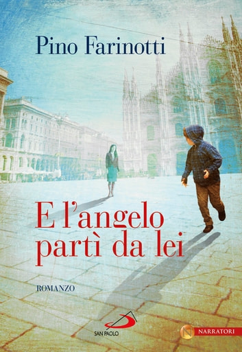 E l'angelo partì da lei ebook by Pino Farinotti