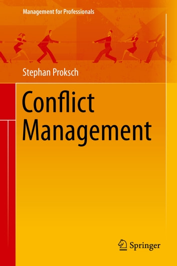 Conflict Management ebook by Stephan Proksch