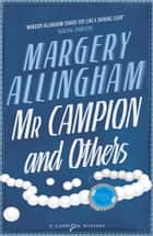 Mr Campion & Others ebook by Margery Allingham