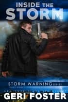 Inside the Storm eBook by Geri Foster