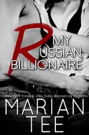 My Russian Billionaire ebook by Marian Tee