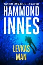 Levkas Man ebook by Hammond Innes