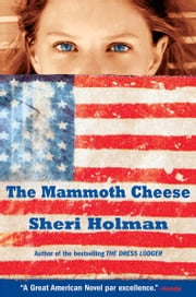 The Mammoth Cheese ebook by Sheri Holman