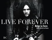 Live Forever ebook by Mylon Rae Le Fevre