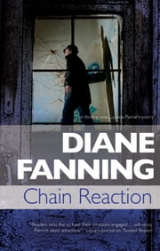 Chain Reaction - A Lucinda Pierce homicide investigation ebook by Diane Fanning