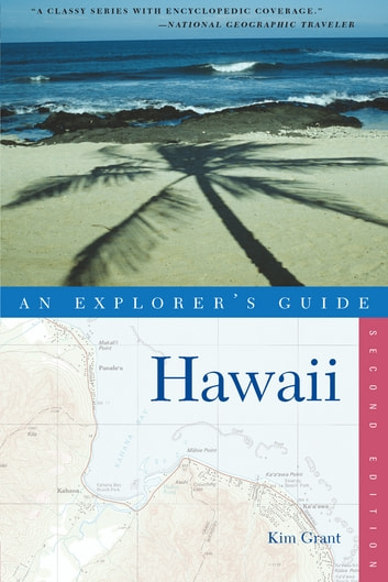 Explorer's Guide Hawaii (Explorer's Complete) ebook by Kim Grant