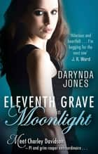 Eleventh Grave in Moonlight ebook by