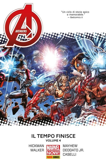 Avengers. Il Tempo Finisce 4 (Marvel Collection) 電子書 by Stefano Caselli,Jonathan Hickman,Kev Walker,Mike Deodato Jr.,Mike Mayhew