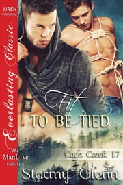 Fit To Be Tied ebook by Stormy Glenn