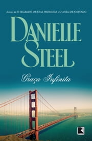 Graça infinita ebook by Danielle Steel