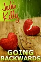 Going Backwards ebook by Jacki Kelly
