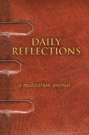 DAILY REFLECTIONS - a meditation journal ebook by Sofie Nubani