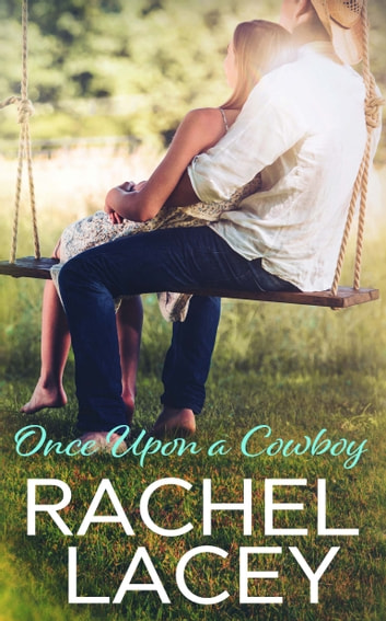 Once Upon a Cowboy ebook by Rachel Lacey