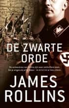 De zwarte orde ebook by James Rollins,Ellis Post Uiterweer