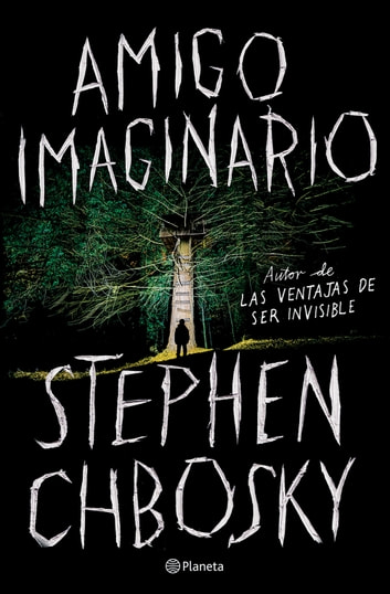 Amigo imaginario ebook by Stephen Chbosky