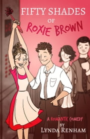 Fifty Shades of Roxie Brown (Comedy Romance) ebook by Lynda Renham